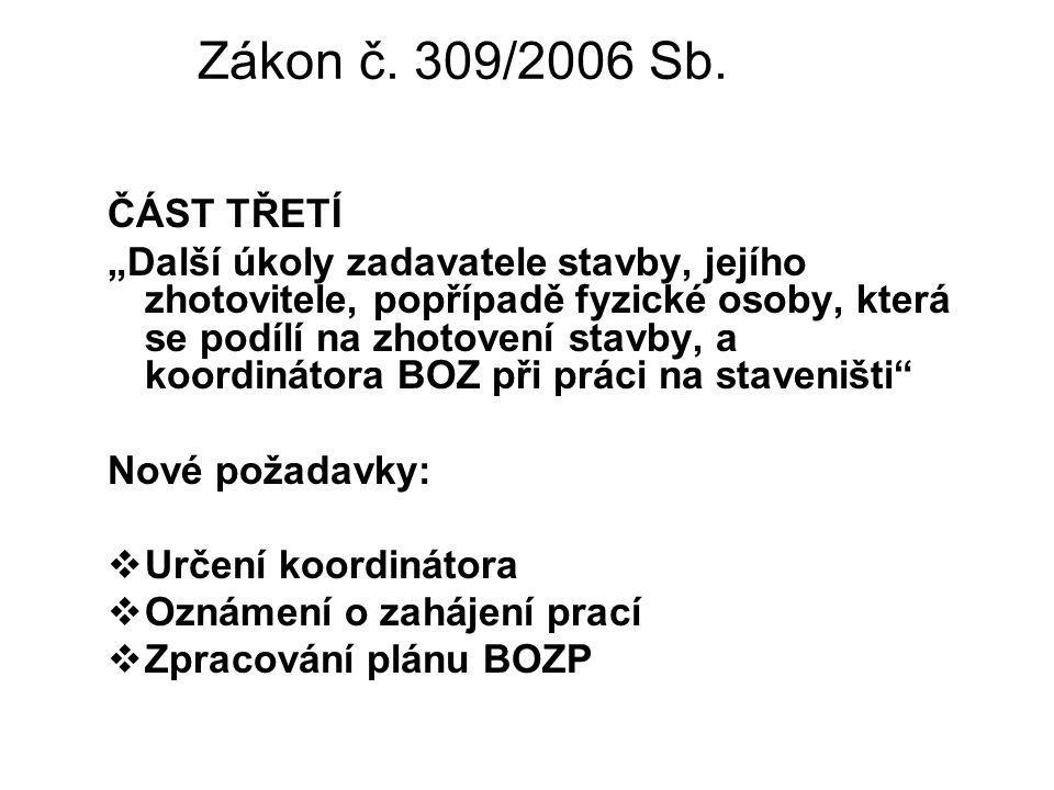 Zákon č. 309/2006 Sb. ČÁST TŘETÍ.