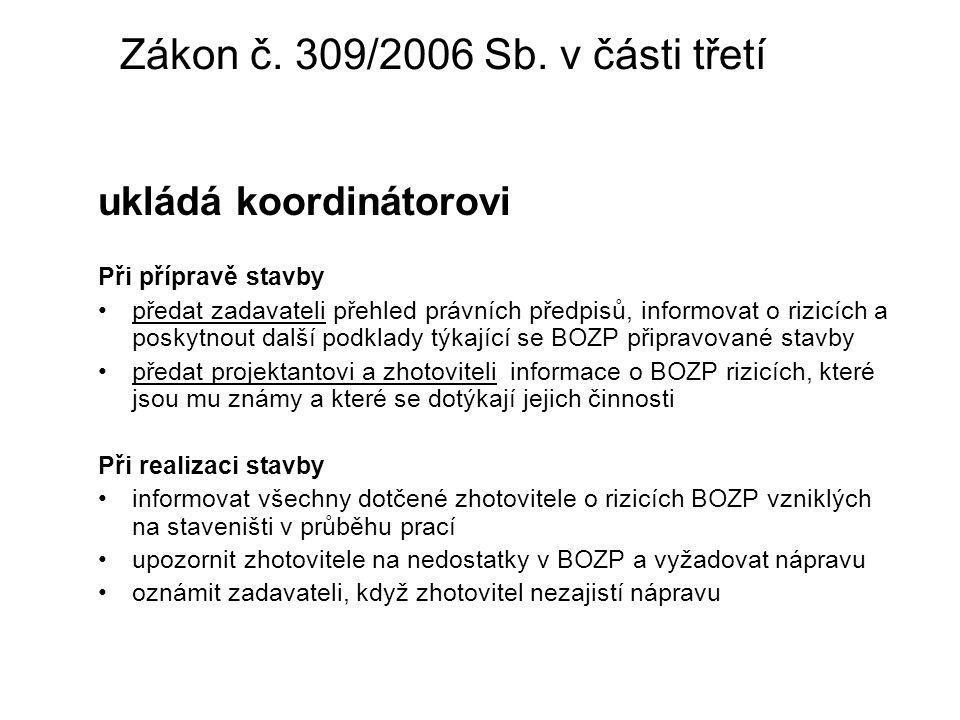 Zákon č. 309/2006 Sb. v části třetí