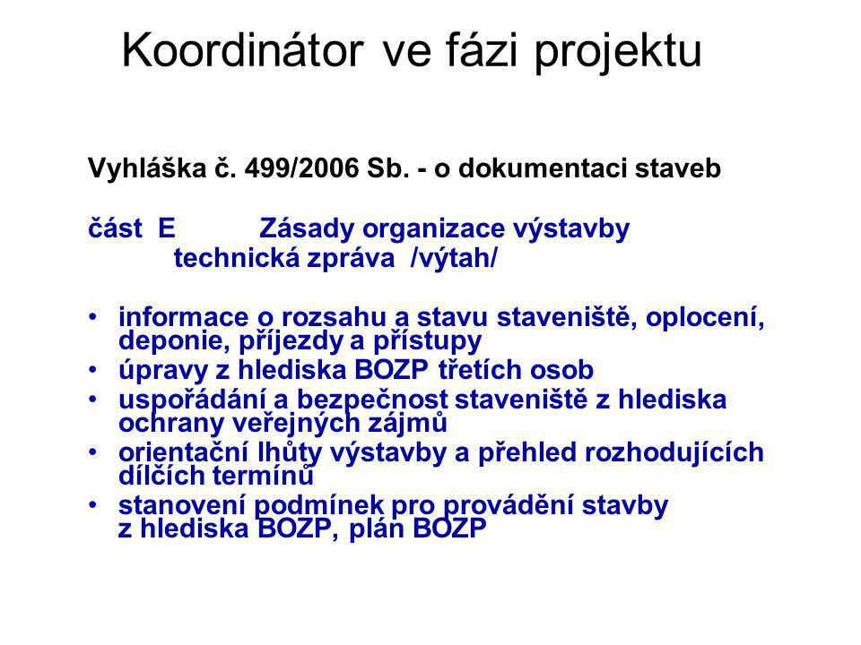 Koordinátor ve fázi projektu
