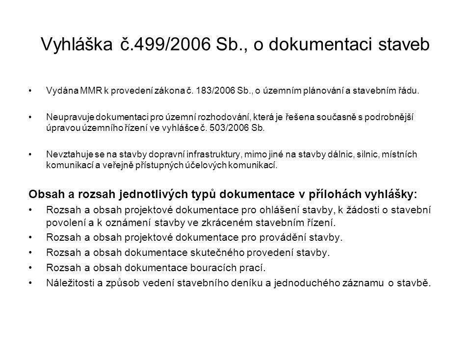 Vyhláška č.499/2006 Sb., o dokumentaci staveb