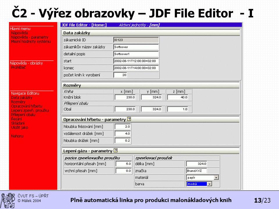 Č2 - Výřez obrazovky – JDF File Editor - I