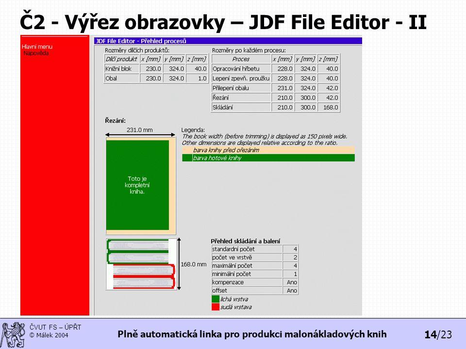 Č2 - Výřez obrazovky – JDF File Editor - II