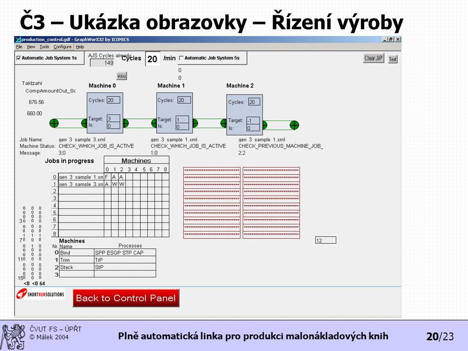 Č3 – Ukázka obrazovky – Řízení výroby