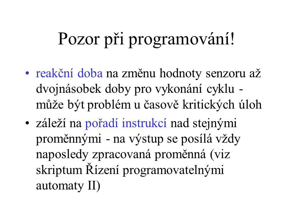 Pozor při programování!