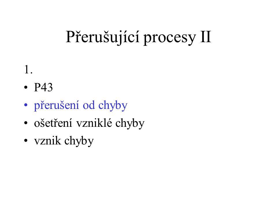 Přerušující procesy II