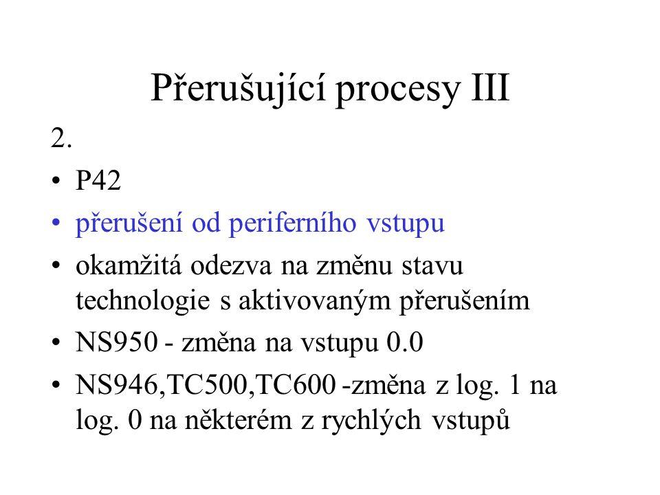 Přerušující procesy III