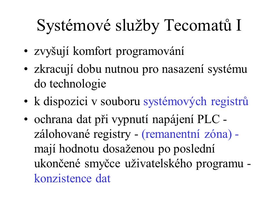 Systémové služby Tecomatů I