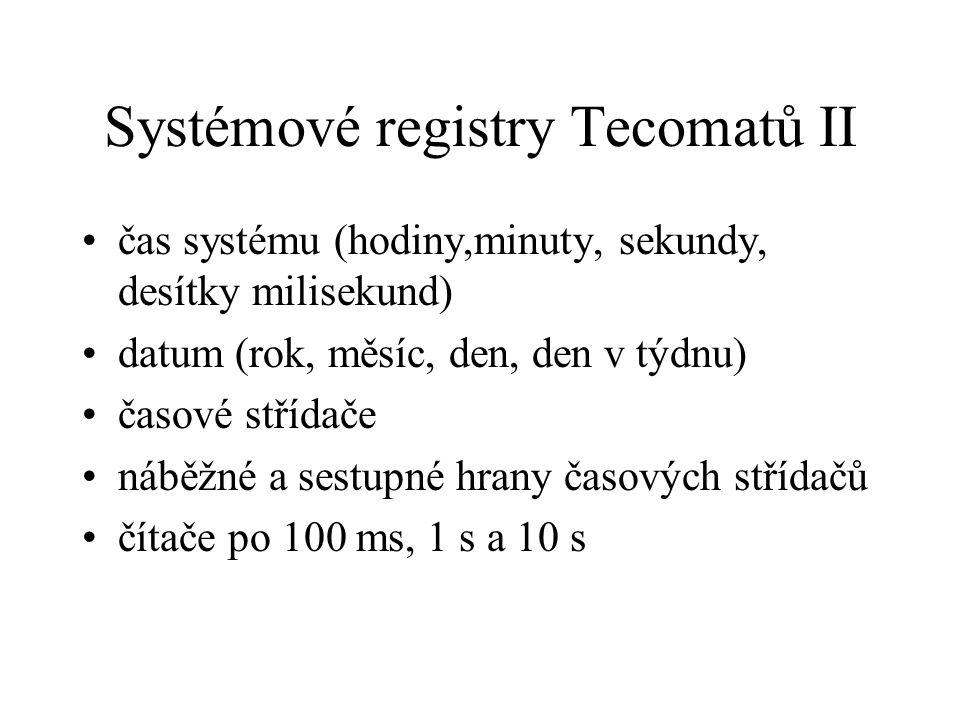 Systémové registry Tecomatů II