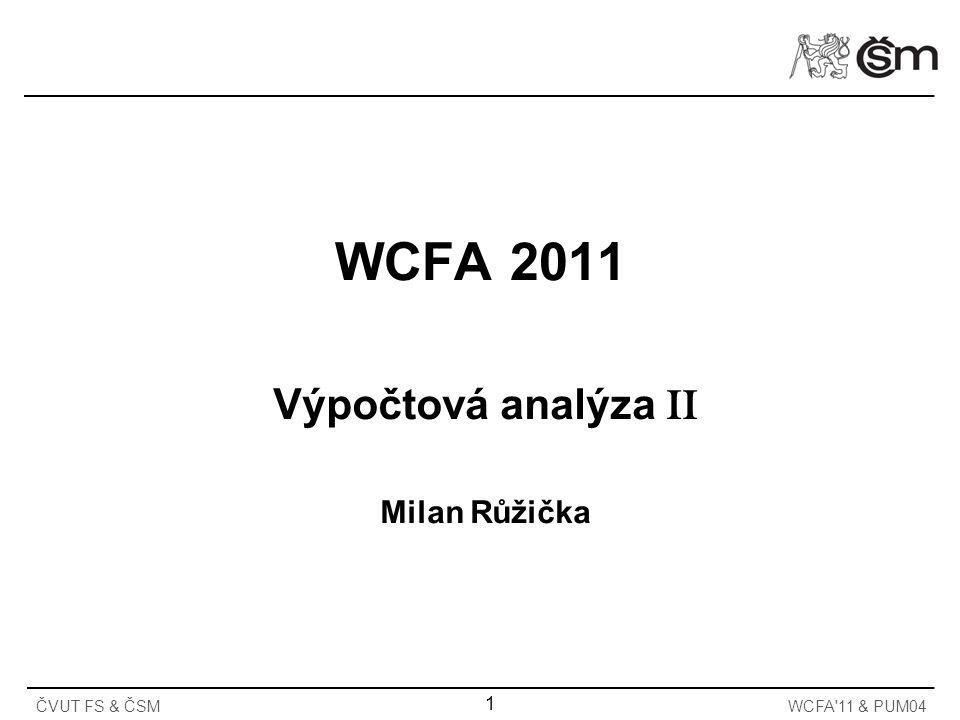 Výpočtová analýza II Milan Růžička