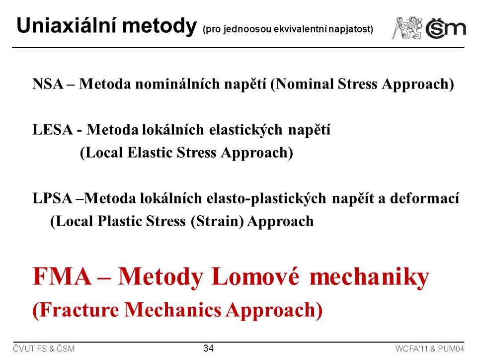 FMA – Metody Lomové mechaniky