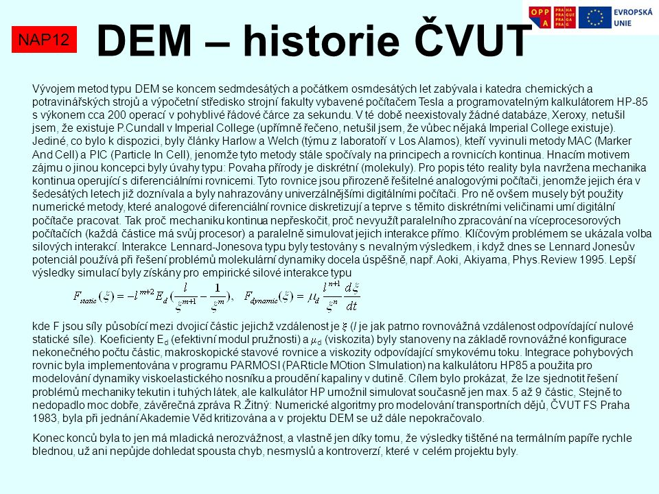 DEM – historie ČVUT NAP12.