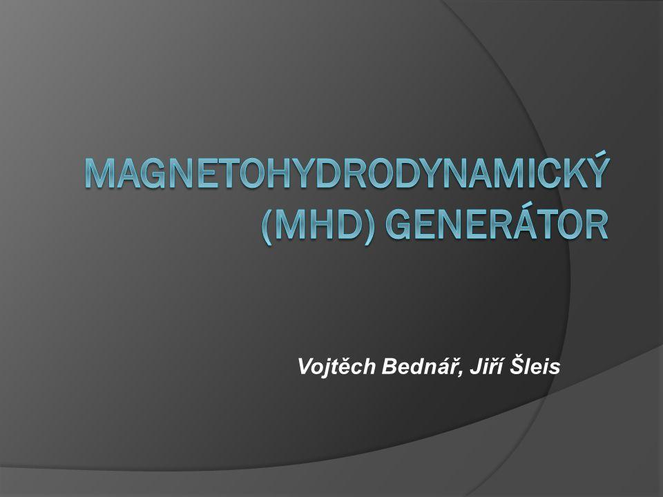 Magnetohydrodynamický (MHD) generátor