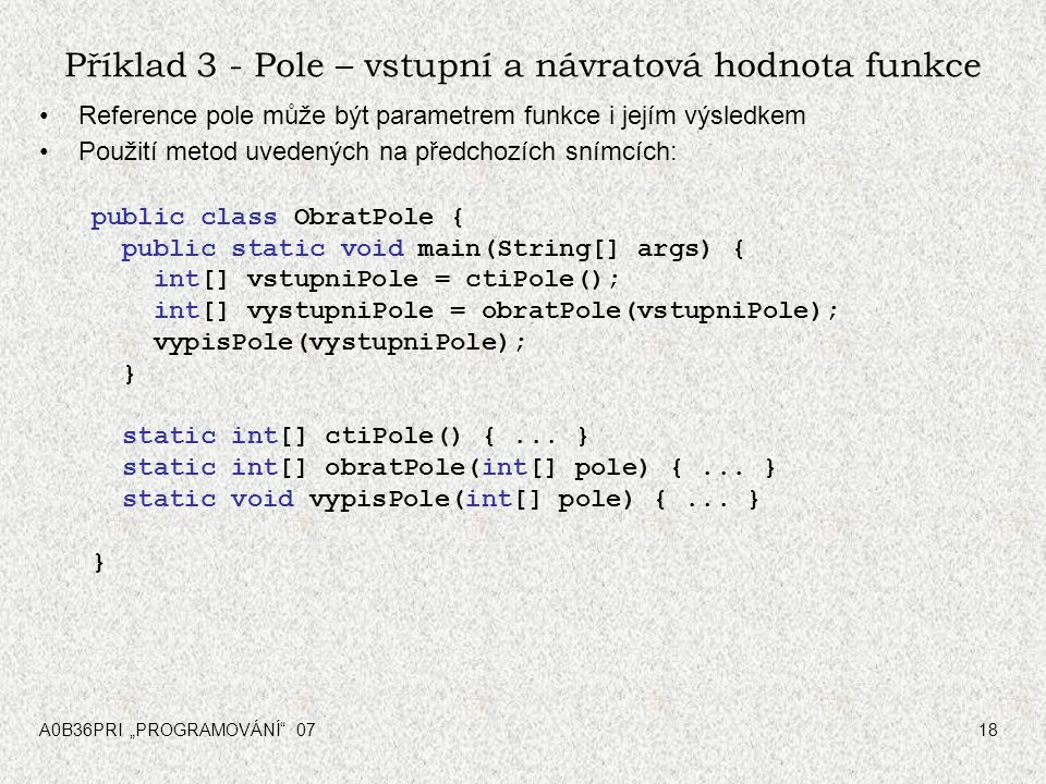 Příklad 3 - Pole – vstupní a návratová hodnota funkce