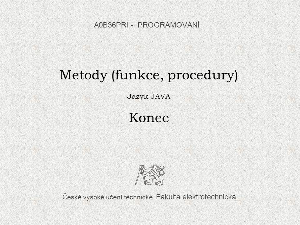 Metody (funkce, procedury)