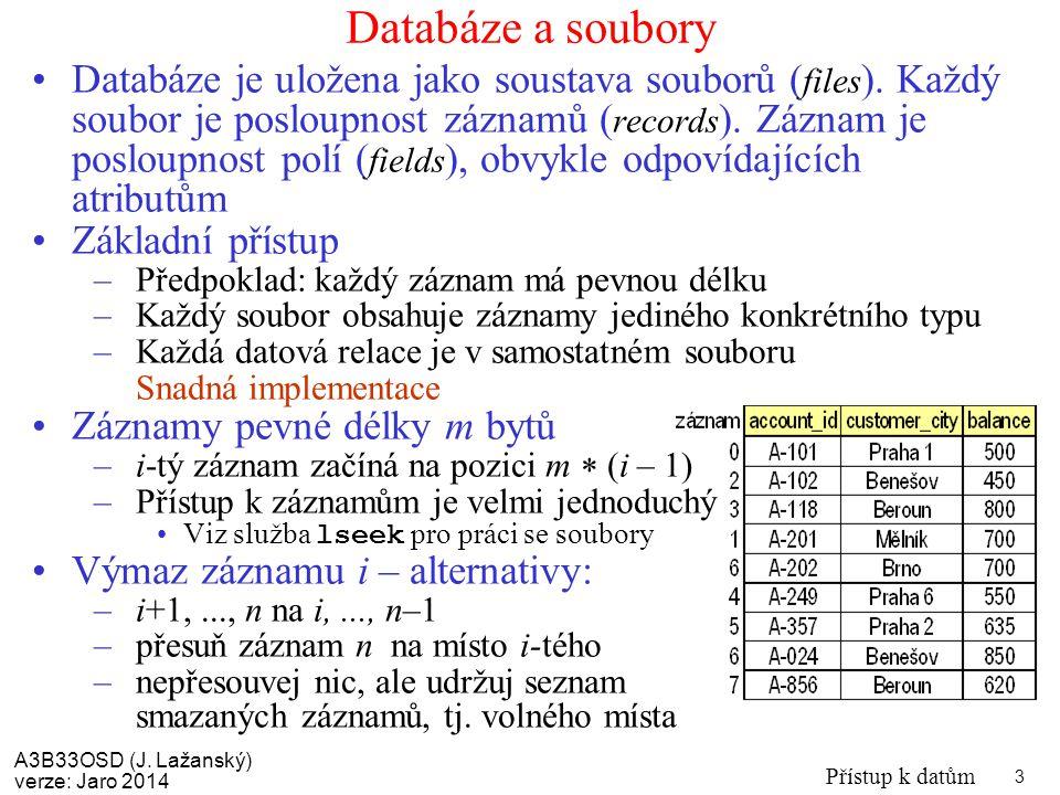 Databáze a soubory
