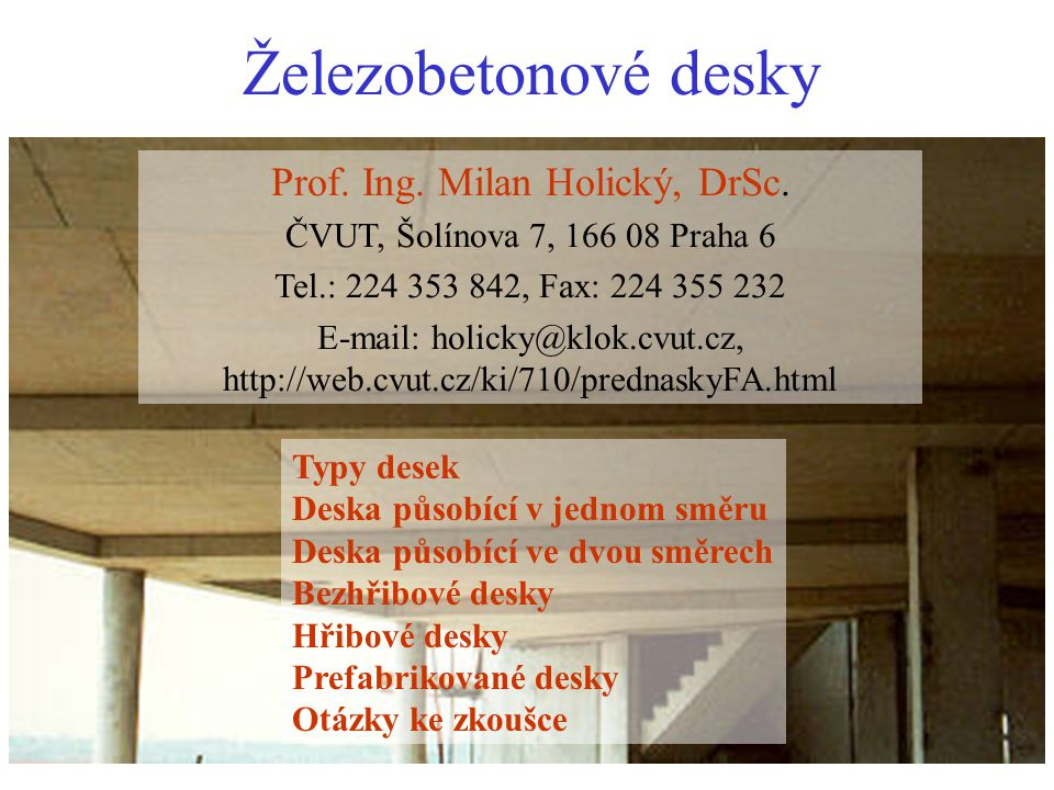 Prof. Ing. Milan Holický, DrSc.