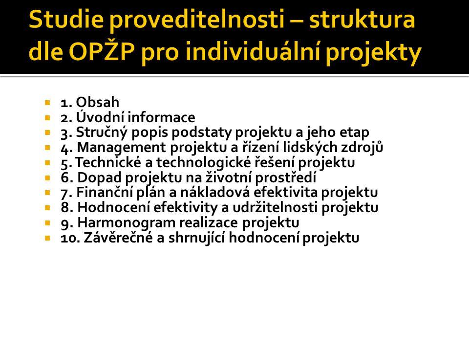 Studie proveditelnosti – struktura dle OPŽP pro individuální projekty