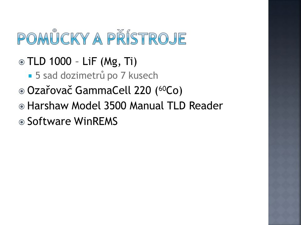 Pomůcky a přístroje TLD 1000 – LiF (Mg, Ti)