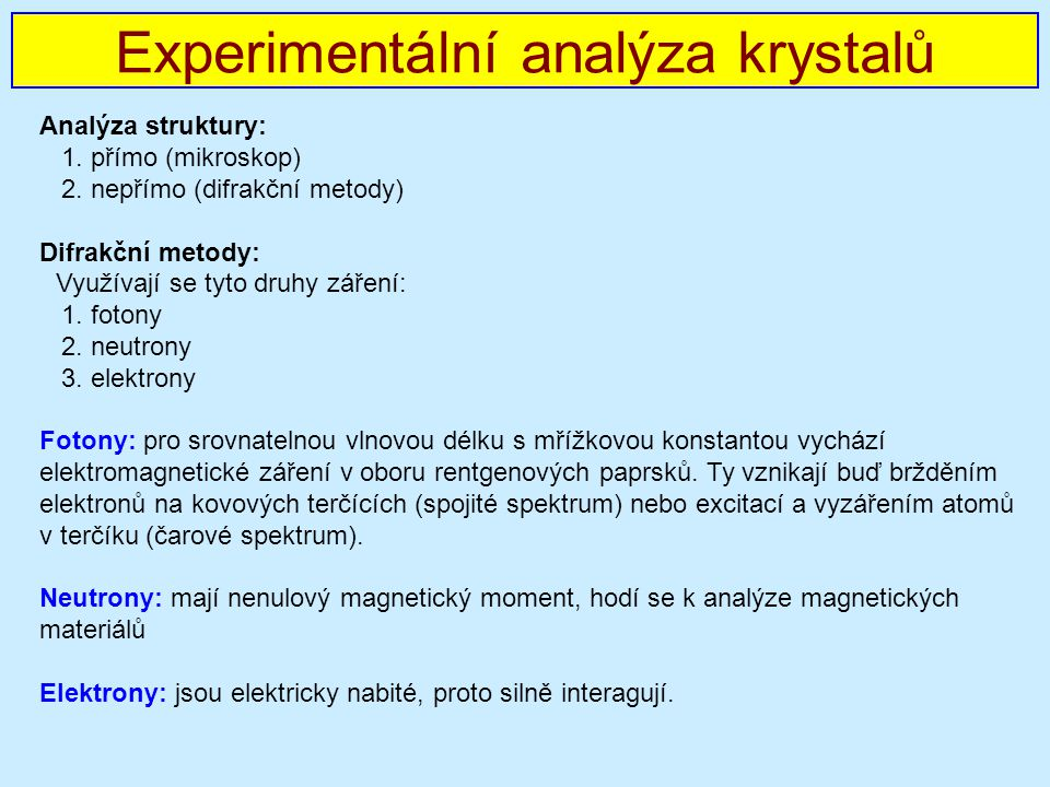 Experimentální analýza krystalů