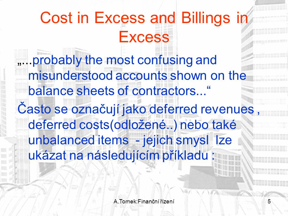 Cost in Excess and Billings in Excess