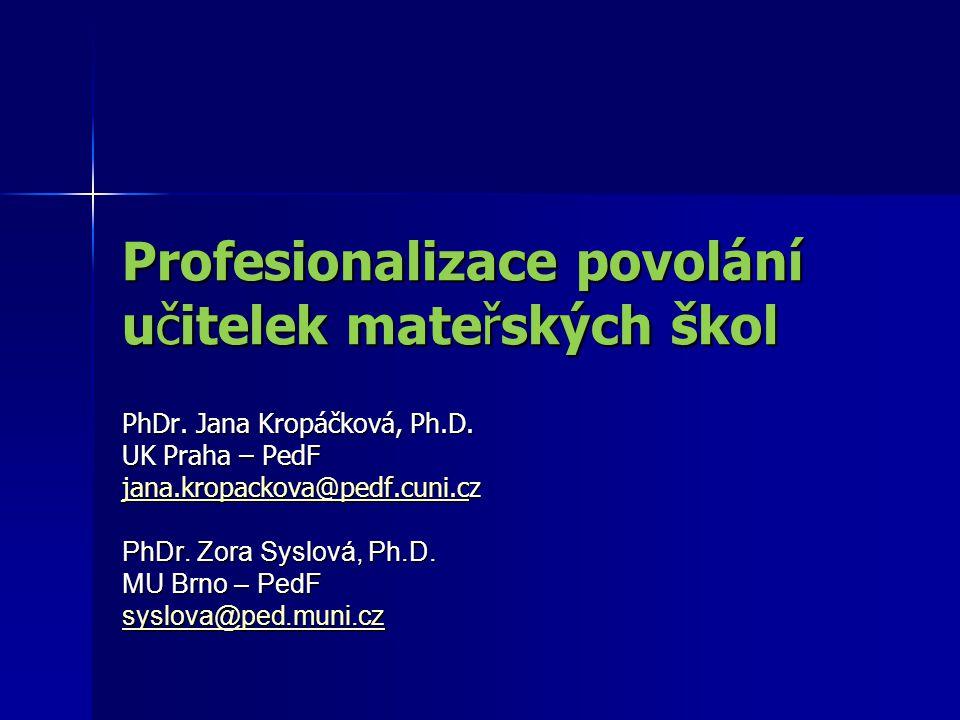 Profesionalizace povolání učitelek mateřských škol