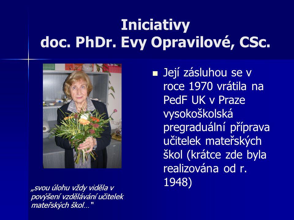 Iniciativy doc. PhDr. Evy Opravilové, CSc.
