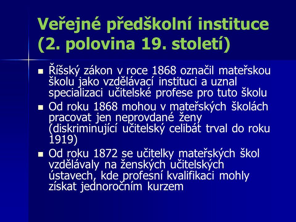 Veřejné předškolní instituce (2. polovina 19. století)