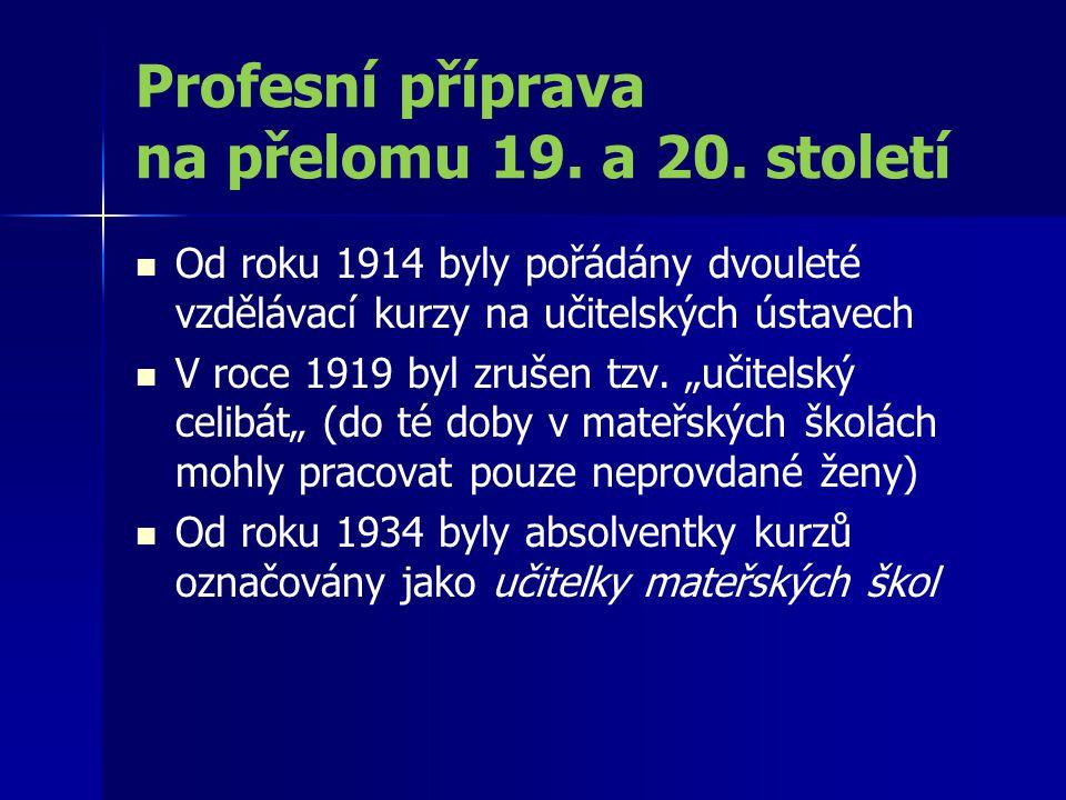 Profesní příprava na přelomu 19. a 20. století