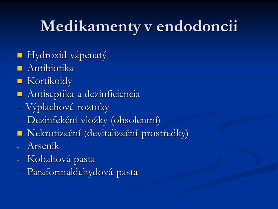 Medikamenty v endodoncii