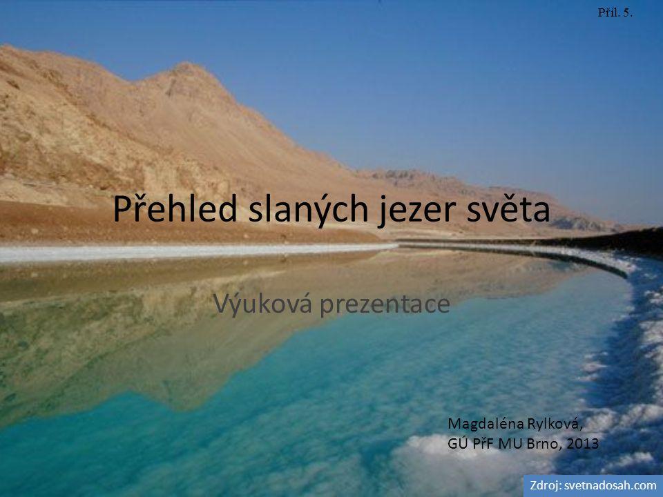 Přehled slaných jezer světa