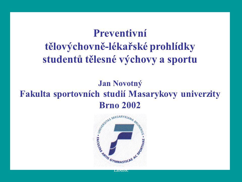 tělovýchovně-lékařské prohlídky studentů tělesné výchovy a sportu