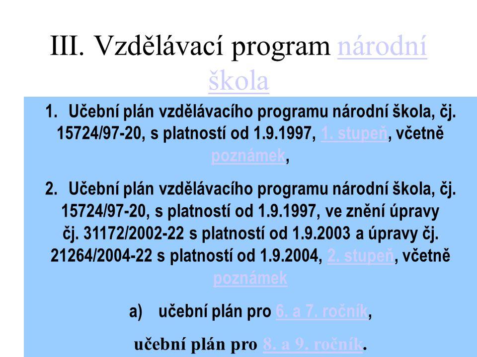 III. Vzdělávací program národní škola