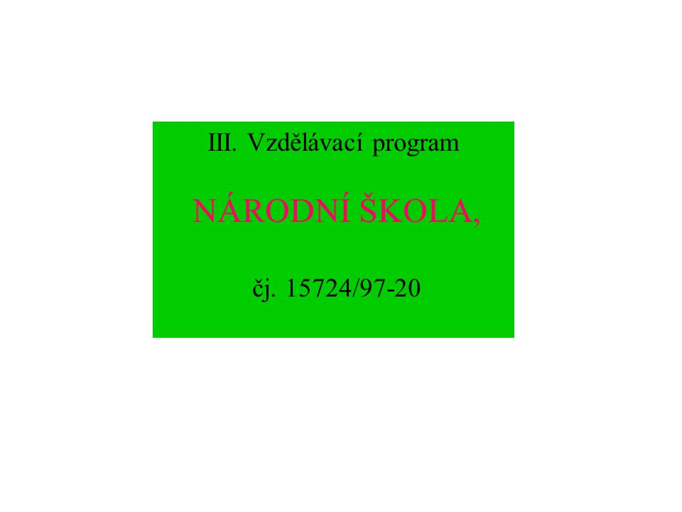 III. Vzdělávací program