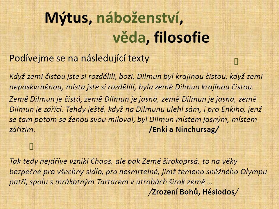 Mýtus, náboženství, věda, filosofie