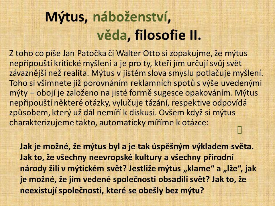 Mýtus, náboženství, věda, filosofie II.