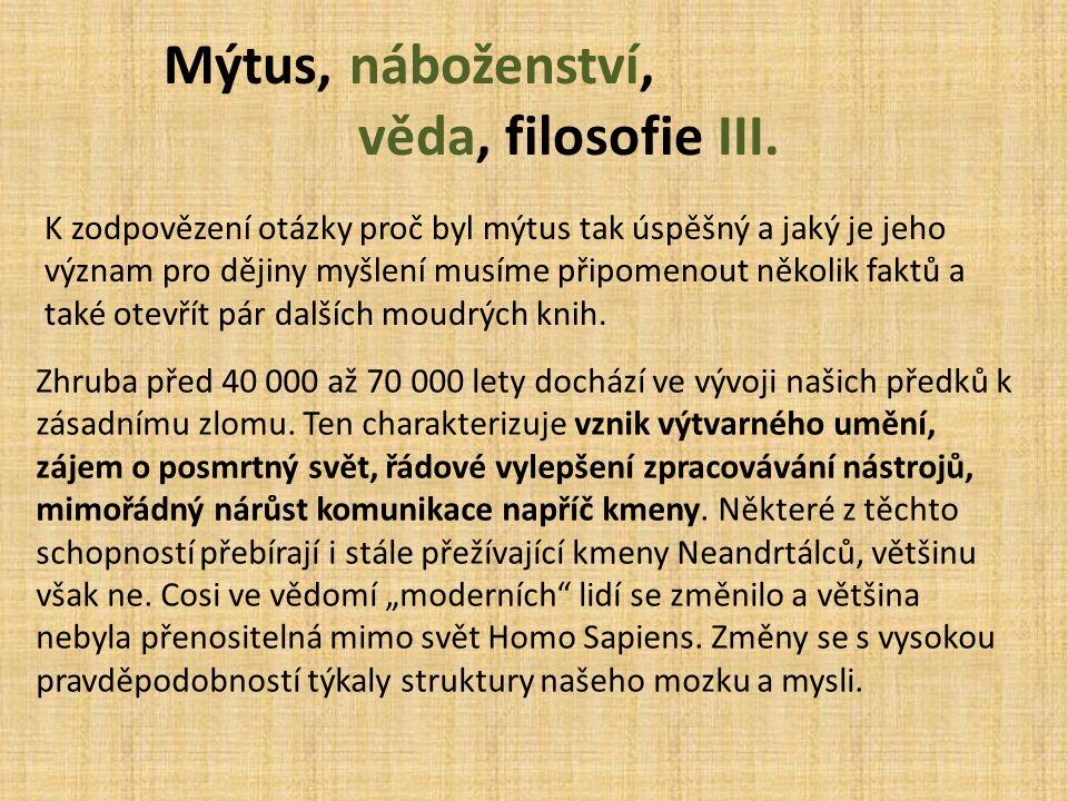 Mýtus, náboženství, věda, filosofie III.
