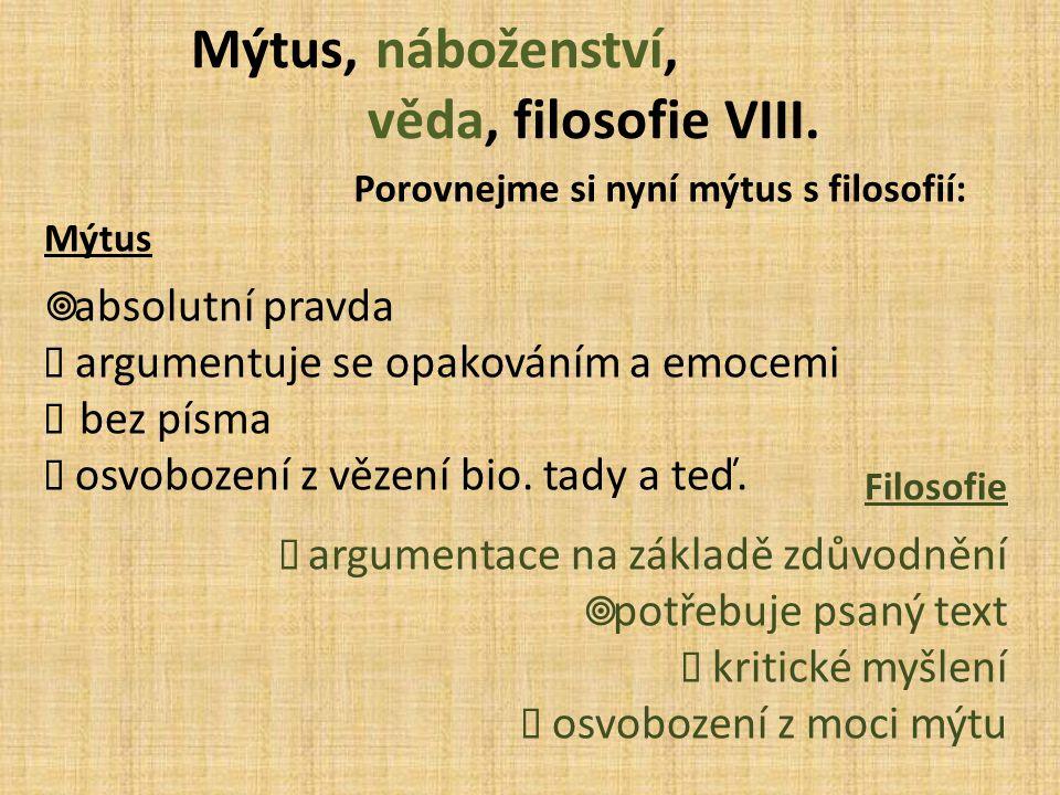 Mýtus, náboženství, věda, filosofie VIII.