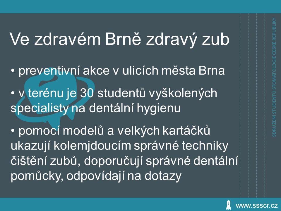 Ve zdravém Brně zdravý zub