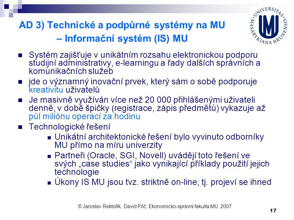 AD 3) Technické a podpůrné systémy na MU – Informační systém (IS) MU
