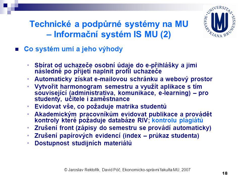 Technické a podpůrné systémy na MU – Informační systém IS MU (2)