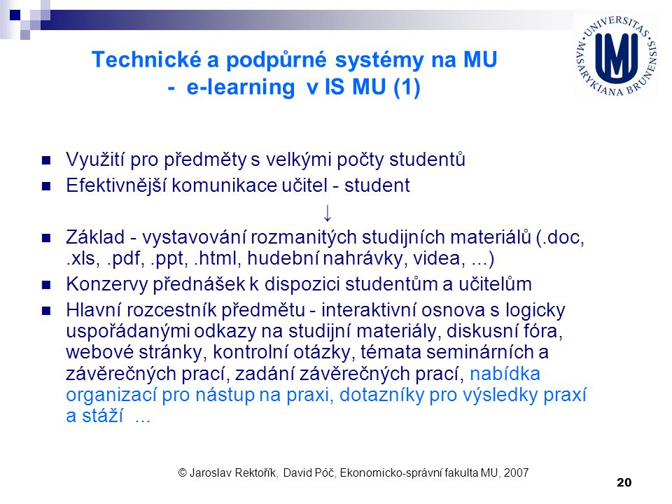 Technické a podpůrné systémy na MU - e-learning v IS MU (1)