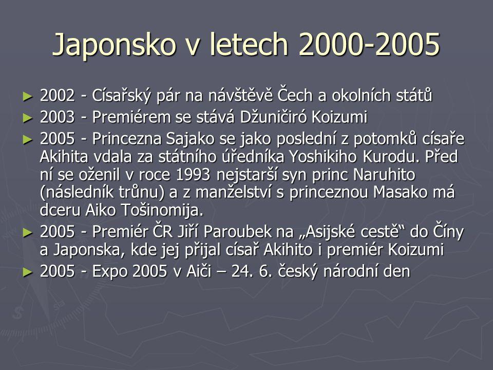 Japonsko v letech 2000-2005 2002 - Císařský pár na návštěvě Čech a okolních států. 2003 - Premiérem se stává Džuničiró Koizumi.