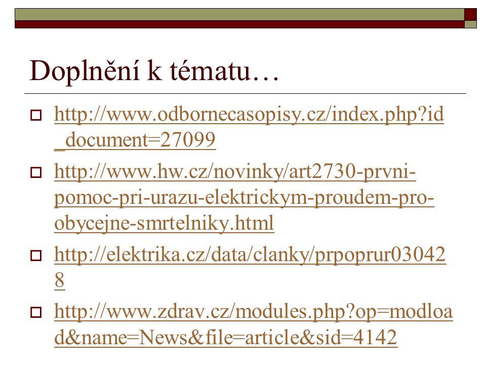 Doplnění k tématu… http://www.odbornecasopisy.cz/index.php id_document=27099.