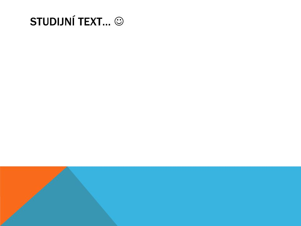 Studijní text… 