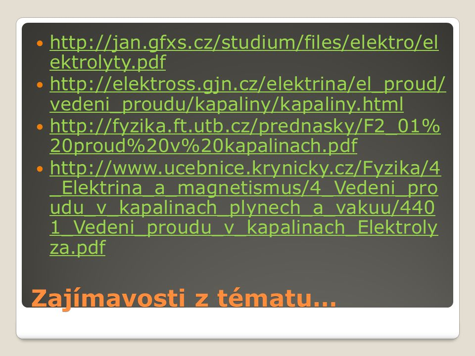 http://jan.gfxs.cz/studium/files/elektro/el ektrolyty.pdf