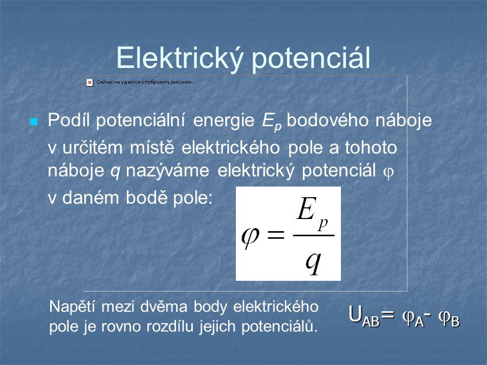 Elektrický potenciál UAB= A- B