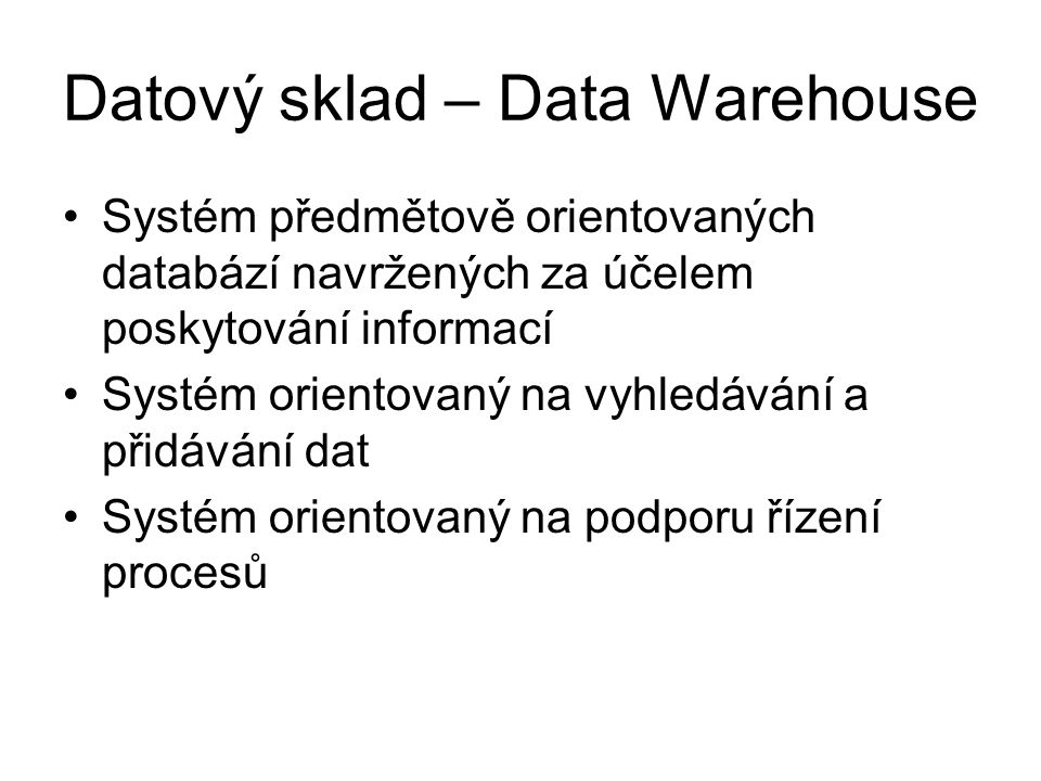 Datový sklad – Data Warehouse