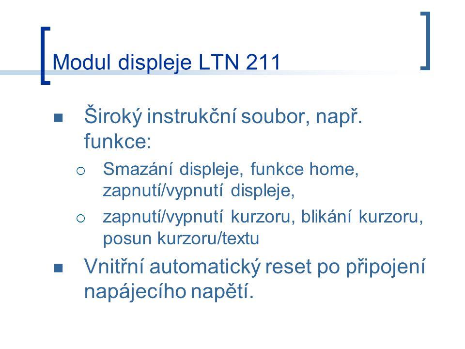 Modul displeje LTN 211 Široký instrukční soubor, např. funkce: