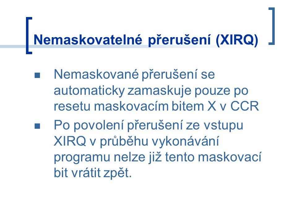 Nemaskovatelné přerušení (XIRQ)