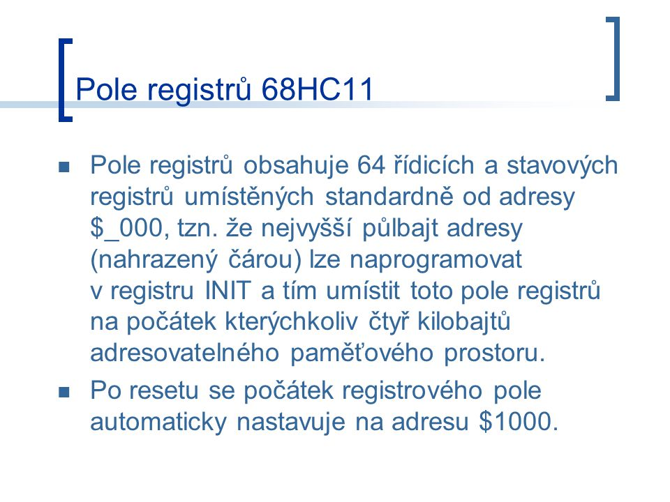 Pole registrů 68HC11